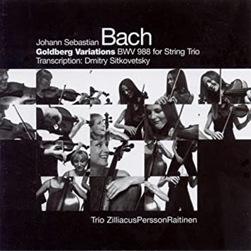 Bach: Goldberg Variations, Bwv 988 (Arr. for String Trio)