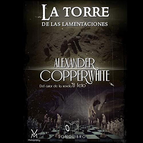 La torre de las lamentaciones [The Wailing Tower] audiobook cover art