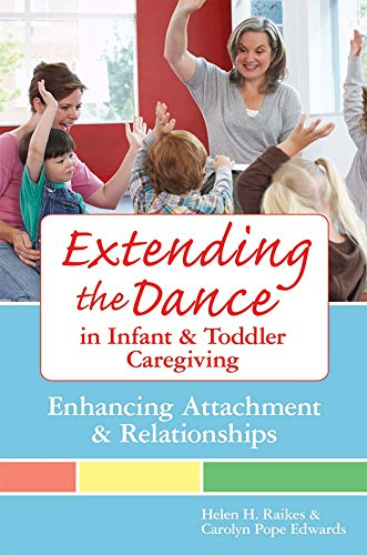 Compare Textbook Prices for Extending the Dance in Infant and Toddler Caregiving: Enhancing Attachment and Relationships 1 Edition ISBN 9781557668592 by Raikes Ph.D., Helen H.,Edwards Ed.D., Carolyn Pope,Gandini Ed.D., Lella