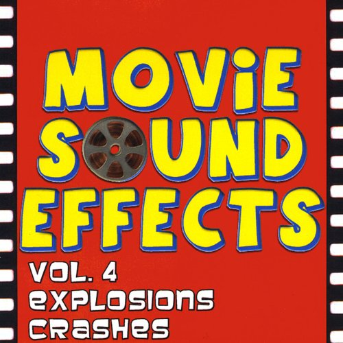 Vol. 4 Sounds of War, Explosions, Crashes and Battles