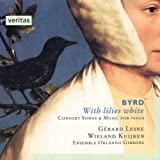 Songtexte von William Byrd - With Lilies White: Consort Songs & Music for Viols (Ensemble Orlando Gibbons feat. alto: Gérard Lesne, viol: Wieland Kuijken)