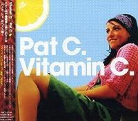 Vitamin C. [Japanese Import] by Pat C