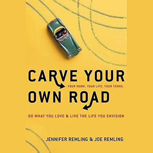 Carve Your Own Road audiobook cover art