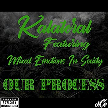 Our Process (feat. Mixed Emotions in Society)