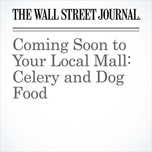 Coming Soon to Your Local Mall: Celery and Dog Food copertina