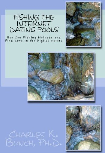 Fishing in the Internet Dating Pool (English Edition)