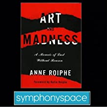 Thalia Book Club: Anne Roiphe's Art and Madness: A Memoir of Lust without Reason