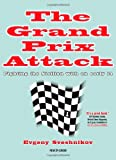 The Grand Prix Attack: Fighting The Sicilian With An Early F4-Sveshnikov, Evgeny