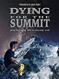 Dying for the summit