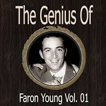 The Genius of Faron Young Vol 01