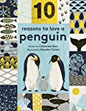10 Reasons to Love ... a Penguin (10 reasons to love a...) (English Edition)