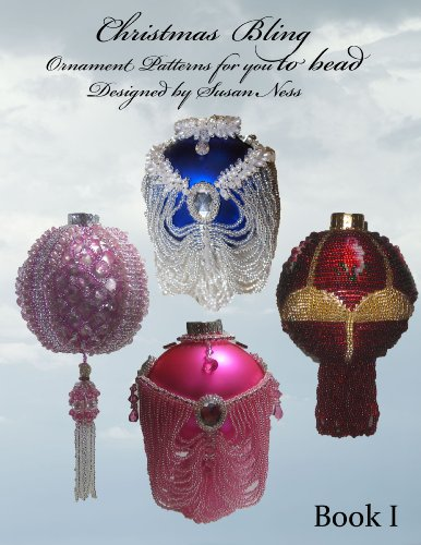 Christmas Bling, Ornament Patterns for You to Bead