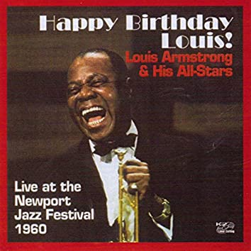 Happy Birthday Louis - Live From Newport Jazz Festival 1960
