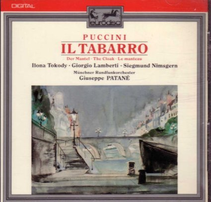 Giacomo Puccini: Il Tabarro (Der Mantel) (Gesamtaufnahme)