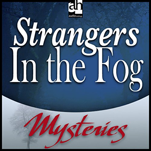 Strangers in the Fog audiobook cover art