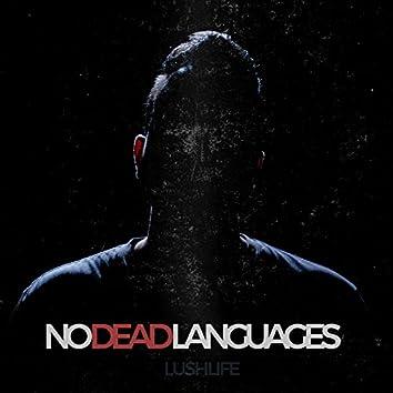 No Dead Languages