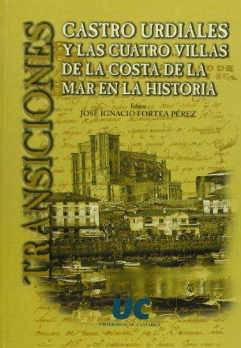 Transiciones: Castro Urdiales y las Cuatro villas de la Costa de la Mar en la historia