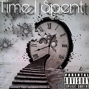 Time I Spent (feat. EvolChild)