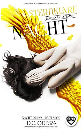 Sternklare Nacht: Roman ohne Tabus (Nacht-Reihe, Band 4)
