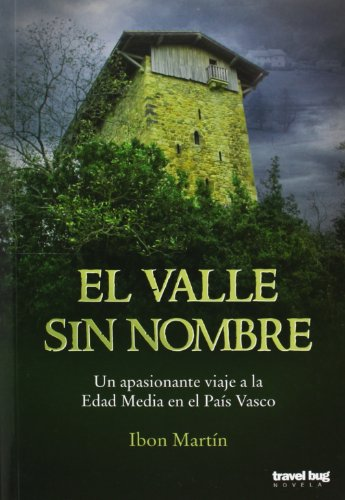 El Valle Sin Nombre (Novela Travel Bug)