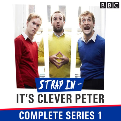 Strap In - It's Clever Peter: The Complete Series 1 audiobook cover art