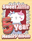 Sweet little 5 Year Memory Album: Your baby's first five years ,keepsake and events log book and toddler storage book