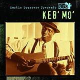 Songtexte von Keb' Mo' - Martin Scorsese Presents the Blues: Keb' Mo'