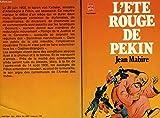 L'Été rouge de Pékin - La révolte des Boxeurs (Le Livre de poche)