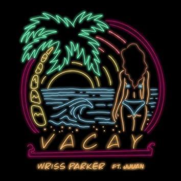 Vacay (feat. Jjuan)