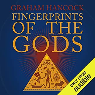 Fingerprints of the Gods     The Quest Continues              Written by:                                                                                                                                 Graham Hancock                               Narrated by:                                                                                                                                 Graham Hancock                      Length: 18 hrs and 31 mins     91 ratings     Overall 4.4