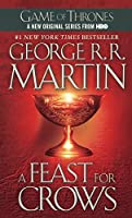 A Feast For Crows (Turtleback School & Library Binding Edition) (A Song of Ice and Fire) by George R. R. Martin(2006-09-26)