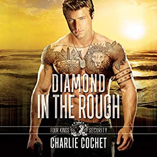 Diamond in the Rough     Four Kings Security, Book 4              By:                                                                                                                                 Charlie Cochet                               Narrated by:                                                                                                                                 Greg Boudreaux                      Length: 7 hrs and 23 mins     Not rated yet     Overall 0.0