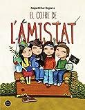 El cofre de l'amistat (Catalan Edition)