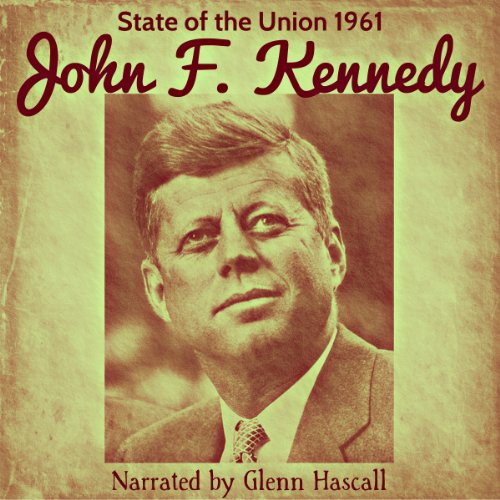 John F. Kennedy: State of the Union, 1961 audiobook cover art
