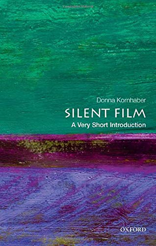 SILENT FILM A VERY SHORT INTRO (Very Short Introductions)