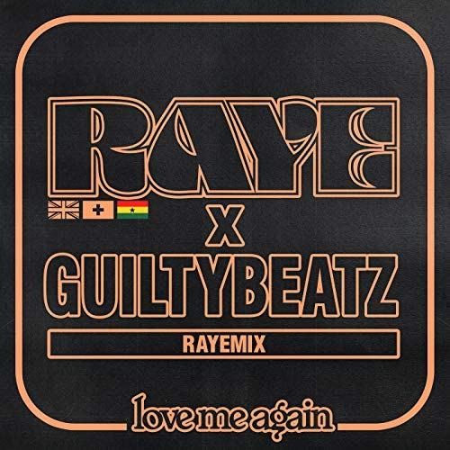 Raye & GuiltyBeatz