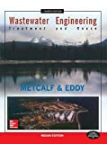 Wastewater Engineering: Treatment And Reuse