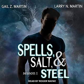 Spells, Salt, & Steel, Season 1 audiobook cover art