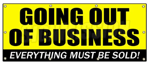 36'x96' Going Out of Business Banner Sign Closeout Save Big Huge Must Bankrupt