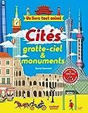 Un livre tout animé - cités gratte-ciel & monuments