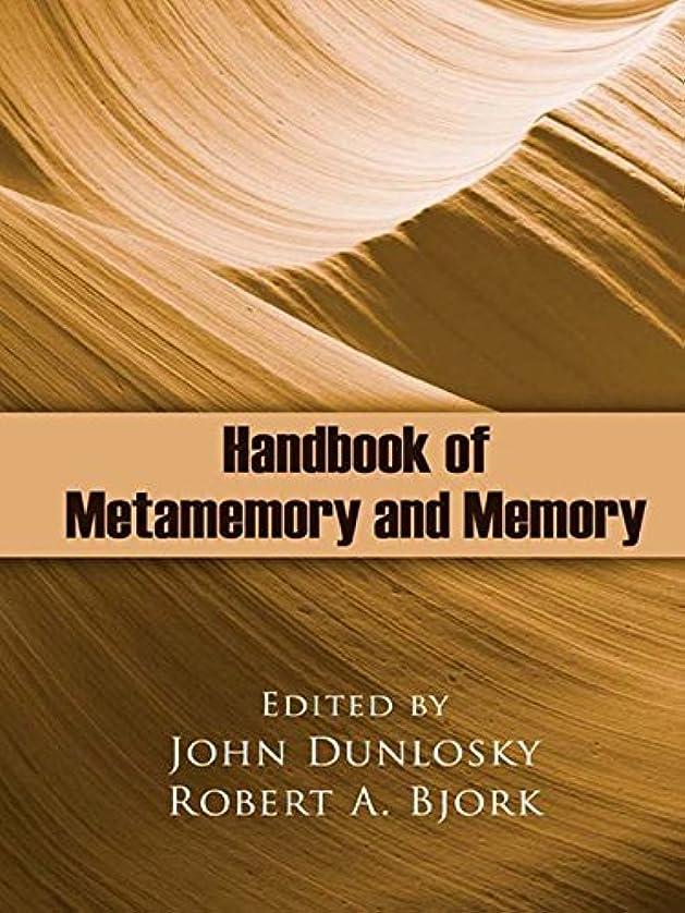 オフセット演じるせがむHandbook of Metamemory and Memory (English Edition)