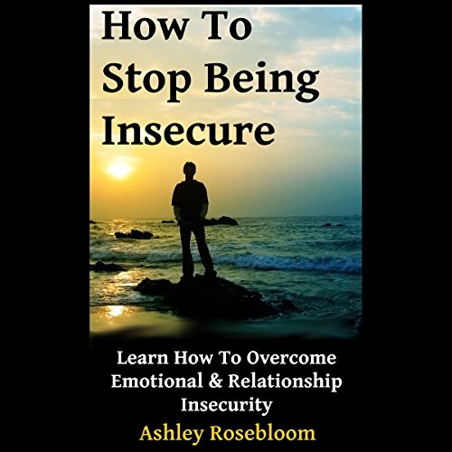 How to Stop Being Insecure audiobook cover art