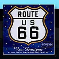 It's Hard to Find the Old Road Signs of US 66 by Ron Dunivan