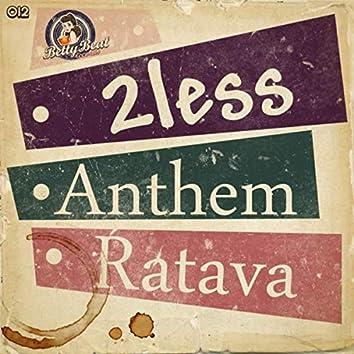 Anthem / Ratava