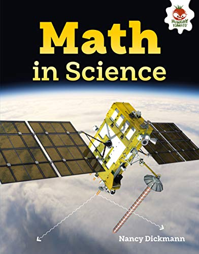 Math in Science (The Amazing World of Math) (English Edition)