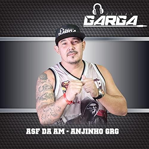 Asf da Am - Anjinho Grg [Explicit]