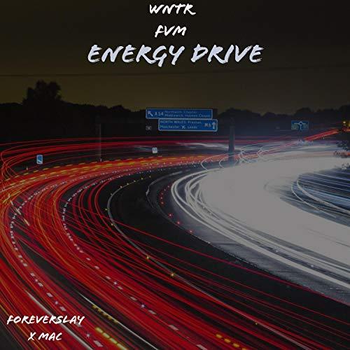 Energy Drive (feat. MAC) [Explicit]