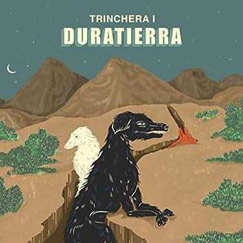 Trinchera, Vol. 1