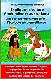 Expliquer la culture Amérindienne aux enfants-Livre pour apprendre à votre enfant l'écologie et la bienveillance