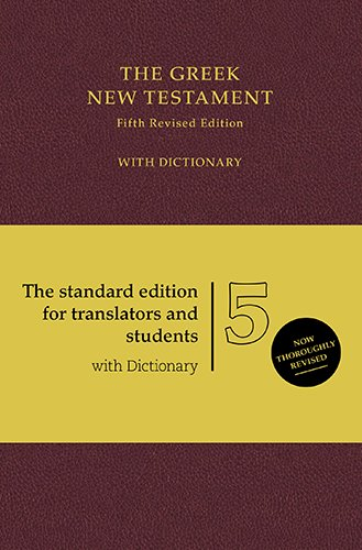 The Greek New Testament: With Dictionary (Greek and English Edition)
